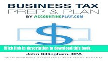[PDF Kindle] Business Tax Prep   Plan by Accounting Play: Small Business   Individuals  