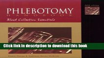 [Popular] Phlebotomy Handbook: Blood Collection Essentials (5th Edition) Paperback Collection