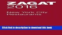[Popular] Books 2016 New York City Restaurants (Zagat Survey: New York City Restaurants) Full Online