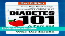[PDF] Diabetes 101, Third Edition: A Pure and Simple Guide for People Who Use Insulin Ebook Online