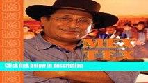 Download MexTex: Traditional Tex-Mex Taste Book Online
