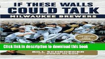 [Popular] Books If These Walls Could Talk: Milwaukee Brewers: Stories from the Milwaukee Brewers
