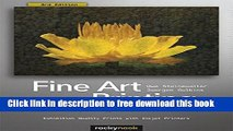 [PDF] Fine Art Printing for Photographers: Exhibition Quality Prints with Inkjet Printers [Online