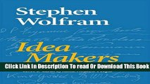 [Download] Idea Makers: Personal Perspectives on the Lives   Ideas of Some Notable People