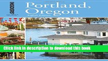 [Popular] Books Insiders  Guide® to Portland, Oregon, 8th (Insiders  Guide Series) Full Online