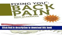 [Popular Books] Fixing You: Back Pain 2nd edition: Self-Treatment for Back Pain, Sciatica, Bulging