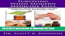 [PDF] Surviving When Modern Medicine Fails: A definitive guide to essential oils that could save