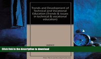 READ ONLINE Trends and Development of Technical and Vocational Education (Trends   issues in