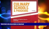 FAVORITE BOOK  Culinary Schools   Programs: Hundred of Programs in the U.S and Abroad (Peterson s