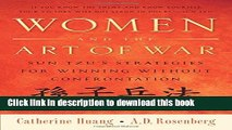 [Popular Books] Women and the Art of War: Sun Tzu s Strategies for Winning Without Confrontation