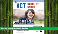 FAVORITE BOOK  ACT Strategy Smart Book + Online (SAT PSAT ACT (College Admission) Prep)  BOOK