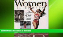 FAVORITE BOOK  Women in Sports: The Complete Book on the World s Greatest Female Athletes  BOOK