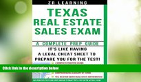 Big Deals  Texas Real Estate Sales Exam - 2014 Version: Principles, Concepts and Hundreds Of