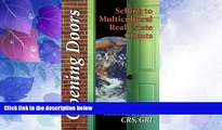 READ FREE FULL  Opening Doors : Selling to Multicultural Real Estate Customers  READ Ebook Full