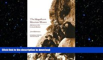 READ BOOK  The Magnificent Mountain Women (Second Edition): Adventures in the Colorado Rockies