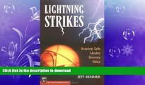 READ  Lightning Strikes: Staying Safe Under Stormy Skies FULL ONLINE