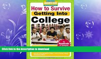 READ  How to Survive Getting Into College: By Hundreds of Students Who Did (Hundreds of Heads