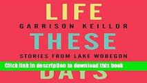 [Popular] Life These Days: Stories from Lake Wobegon Hardcover Free