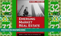 Big Deals  Emerging Market Real Estate Investment: Investing in China, India, and Brazil  Free