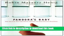 [PDF] Pandora s Baby: How the First Test Tube Babies Sparked the Reproductive Revolution Free Online