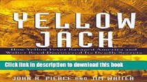 [PDF] Yellow Jack: How Yellow Fever Ravaged America and Walter Reed Discovered Its Deadly Secrets
