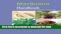 [Popular Books] Marijuana Medical Handbook: Practical Guide to Therapeutic Uses of Marijuana Full