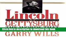 [Popular Books] Lincoln at Gettysburg: The Words That Re-Made America Full Online