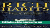 [Popular] Rich Habits: The Daily Success Habits of Wealthy Individuals: Find Out How the Rich Get