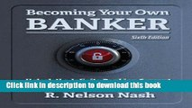 [Popular] Becoming Your Own Banker Kindle Collection