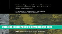 [PDF] The Spanish Influenza Pandemic of 1918-1919: New Perspectives (Routledge Studies in the