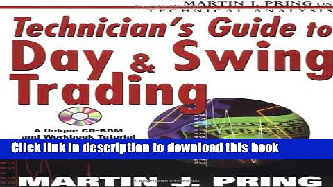 [Popular] Technician s Guide to Day and Swing Trading Kindle Online