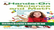 [Download] Hands-On Science and Math: Fun, Fascinating Activities for Young Children Kindle