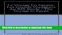 [Download] Le Voyage En Egypte: Les Grands Voyageurs Au XIX Siecle / The Voyage to Egypt Hardcover