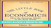[Popular] The Little Book of Economics: How the Economy Works in the Real World Hardcover Free