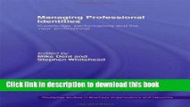Ebook Managing Professional Identities: Knowledge, Performativities and the  New  Professional