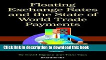 Books Floating Exchange Rates and the State of World Trade Paymentfloating Exchange Rates and the