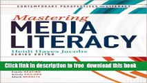 [Download] Mastering Media Literacy (Contemporary Perspectives on Literacy) Kindle Online