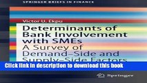 Ebook Determinants of Bank Involvement with SMEs: A Survey of Demand-Side and Supply-Side Factors