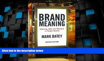 Big Deals  Brand Meaning: Meaning, Myth and Mystique in Today s Brands  Best Seller Books Most