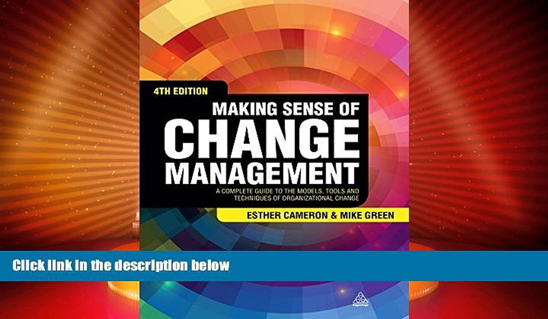 Must Have  Making Sense of Change Management: A Complete Guide to the Models, Tools and Techniques
