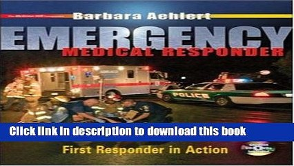 [Download] Emergency Medical Responder: First Responder in Action with Student CD-ROM, Student DVD