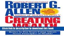 [Popular] Creating Wealth: Retire in Ten Years Using Allen s Seven Principles Kindle Free