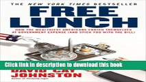 Ebook Free Lunch: How the Wealthiest Americans Enrich Themselves at Government Expense (and
