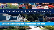 [Popular] Creating Cohousing: Building Sustainable Communities Kindle Free