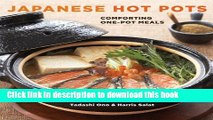 [PDF] Japanese Hot Pots: Comforting One-Pot Meals Book Free