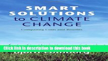 Ebook Smart Solutions to Climate Change: Comparing Costs and Benefits Free Online