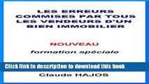 [Popular] Les erreurs commises par tous les vendeurs d un bien immobilier (French Edition)