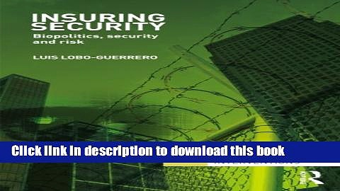 Ebook Insuring Security: Biopolitics, security and risk Full Online