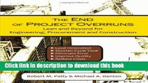 Books The End of Project Overruns: Lean and Beyond for Engineering, Procurement and Construction