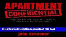 "[Popular] Apartment Confidential: ""Information so Imprortant, It Should Be Kept a Secret!"" Kindle"